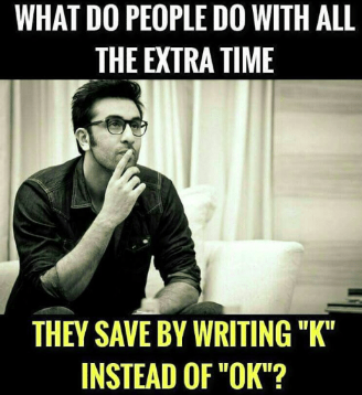 a man sitting on a sofa and thinking to himself quote what do people do with all the extra time they save by writing k instead of ok end of quote with caption